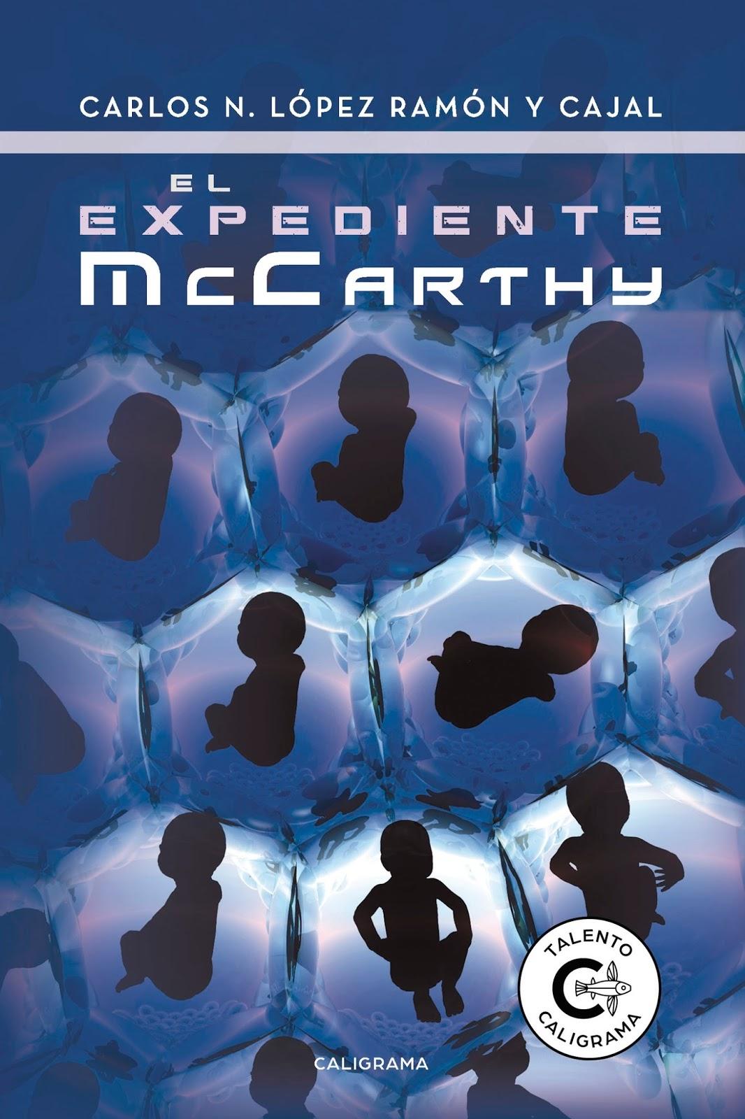 El expediente McCarthy, primera novela de Carlos N. López Ramón y Cajal