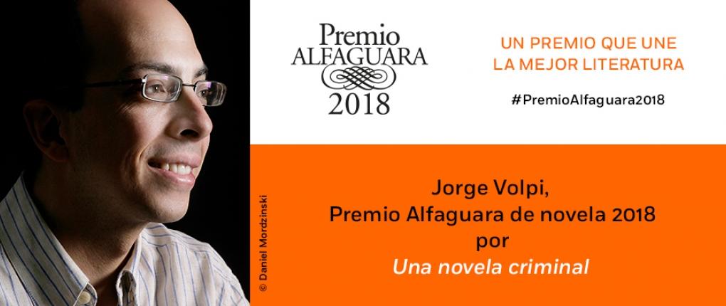 Jorge Volpi gana el Premio Alfaguara 2018