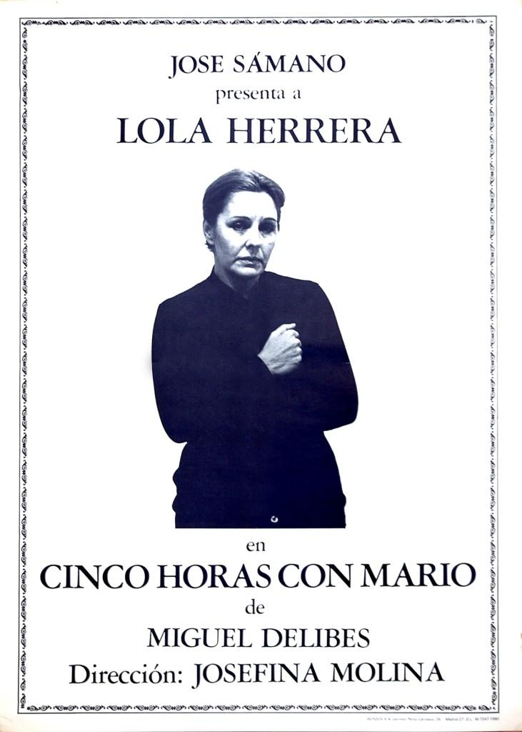 Lola Herrera mantiene la vigencia de Cinco horas con Mario