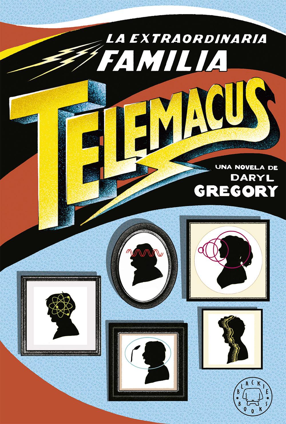 Blackie Books publica La extraordinaria familia Telemacus