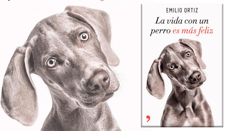 Emilio Ortiz publica `La vida con un perro es más feliz´