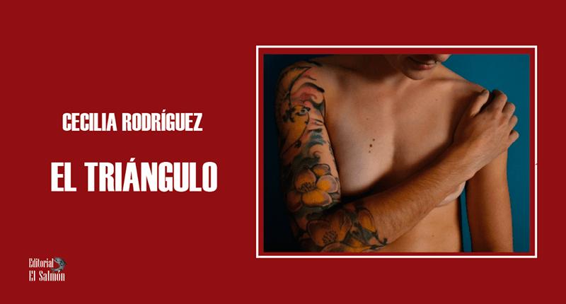 Cecilia Rodríguez debuta con la novela corta 'El Triángulo'