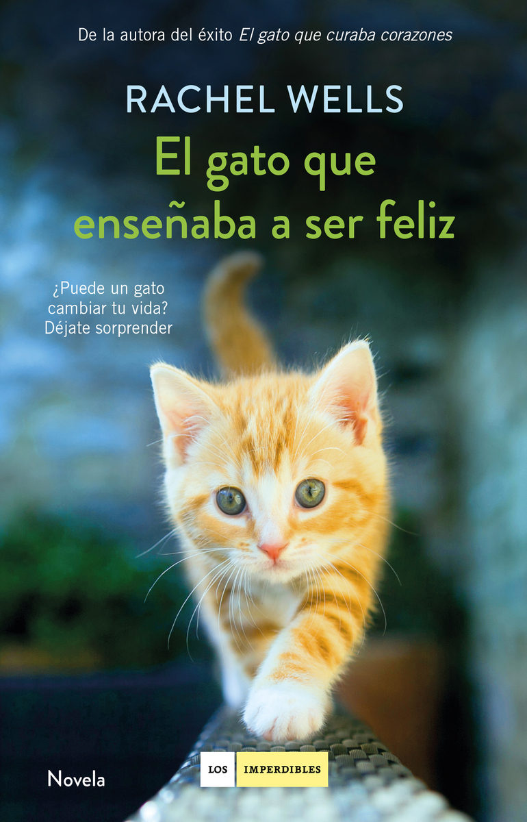 El gato que enseñaba a ser feliz (Rachel Wells, 2018)