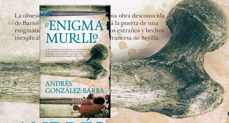 El enigma Murillo (Andrés González-Barba, 2017)