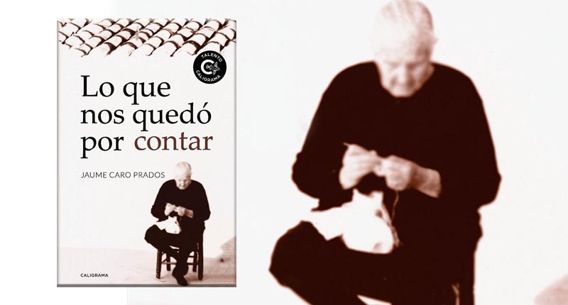 Lo que nos quedó por contar (Jaume Caro Prados, 2018)