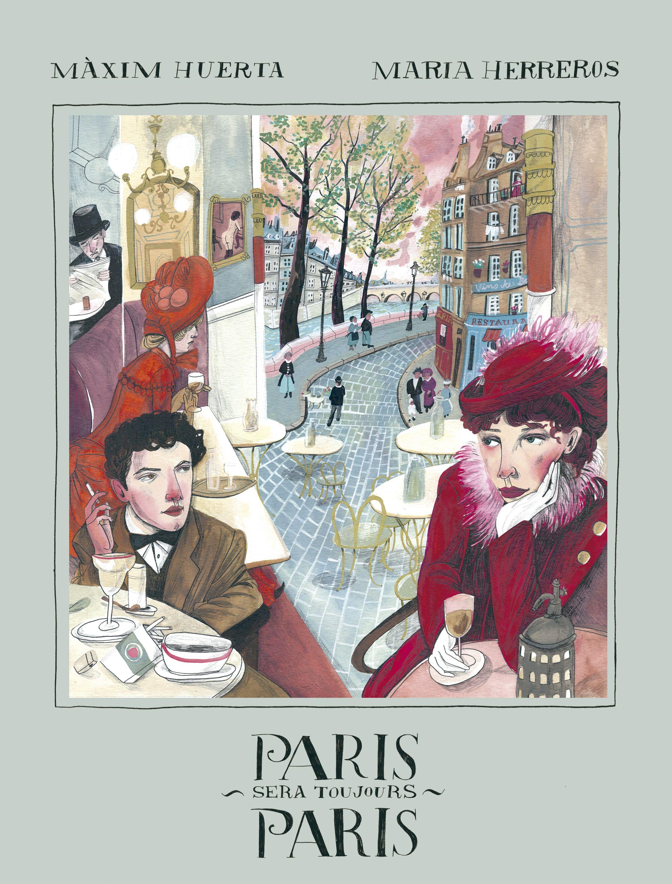 Màxim Huerta y María Herreros publican Paris sera toujours Paris