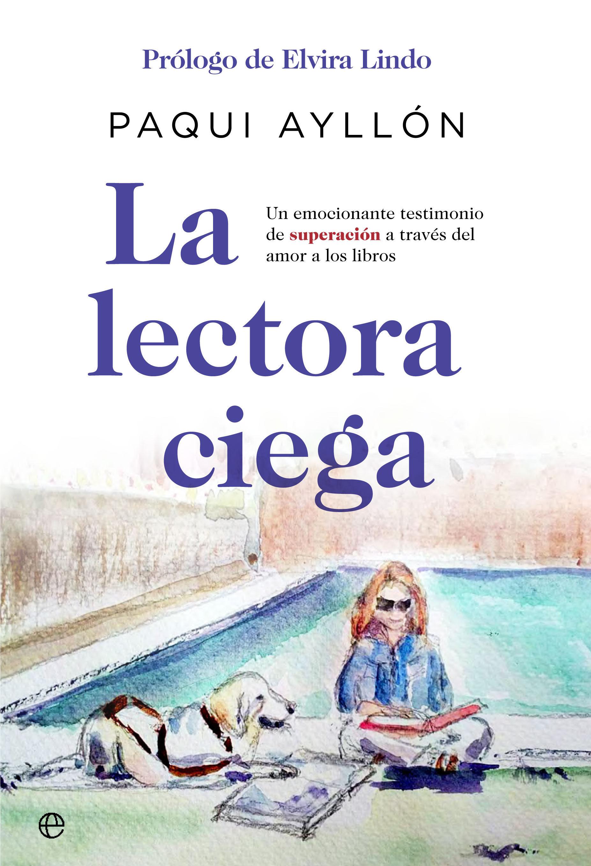 Paqui Ayllón se estrena como autora con La lectora ciega
