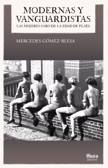 Mercedes Gómez Blesa publica la obra Modernas y vanguardistas