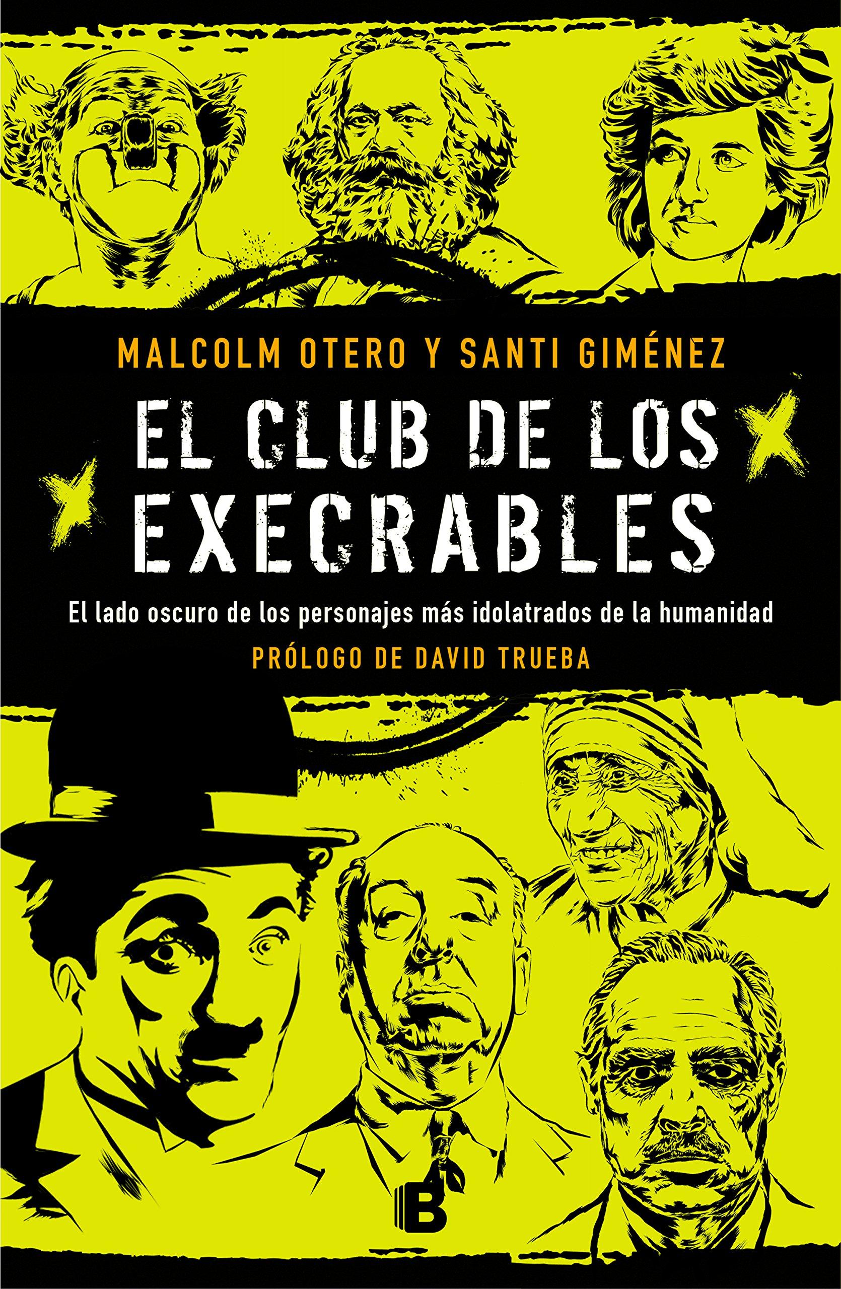El club de los execrables (Malcolm Otero y Santi Giménez, 2018)