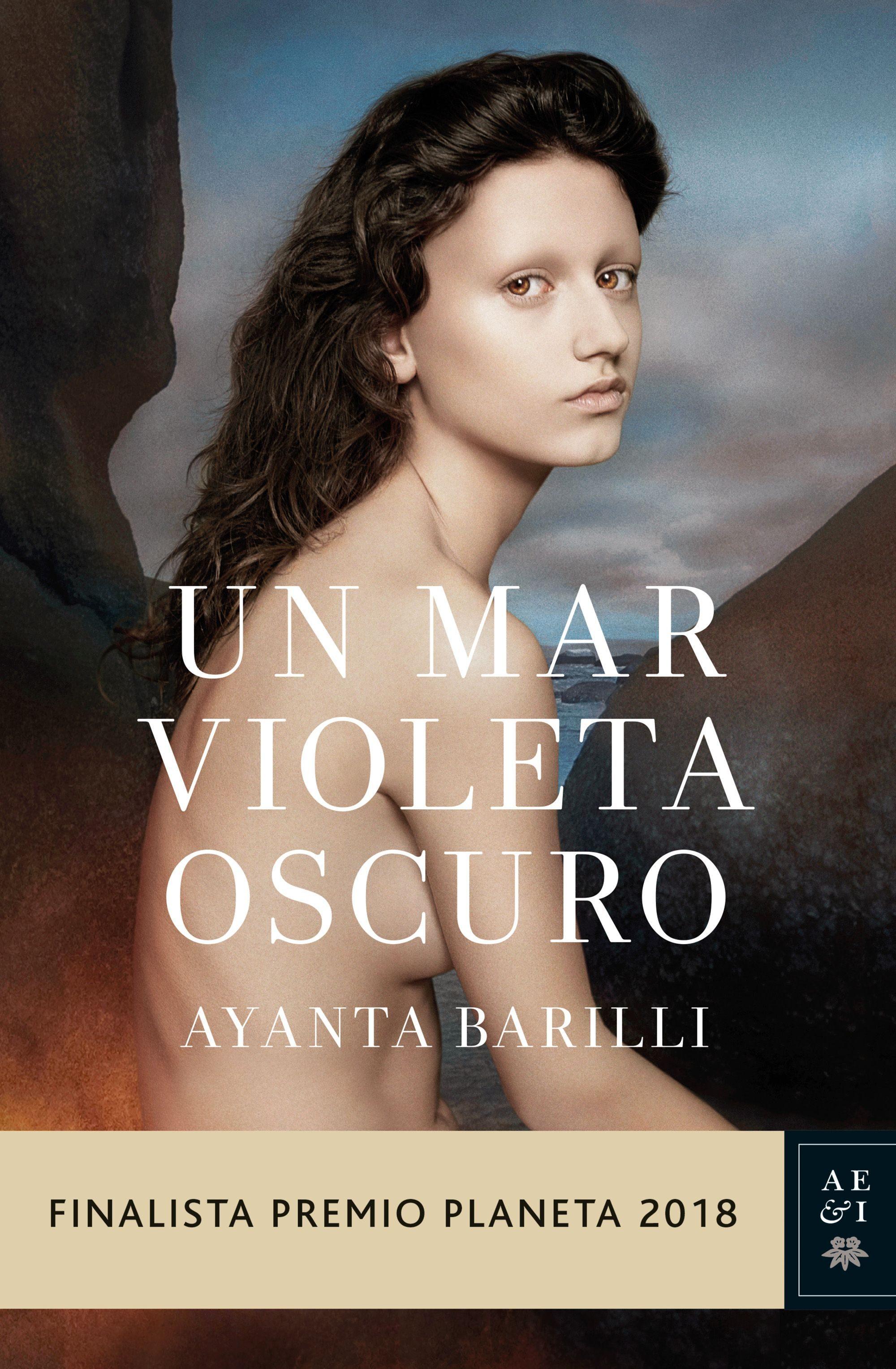 Un mar violeta oscuro (Ayanta Barilli, 2018)