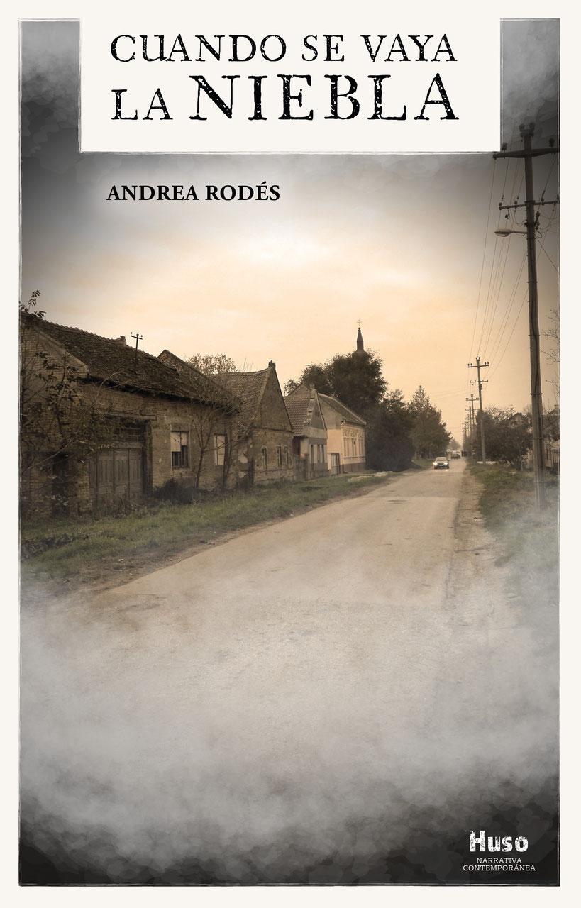 Andrea Rodés publica 'Cuando se vaya la niebla'