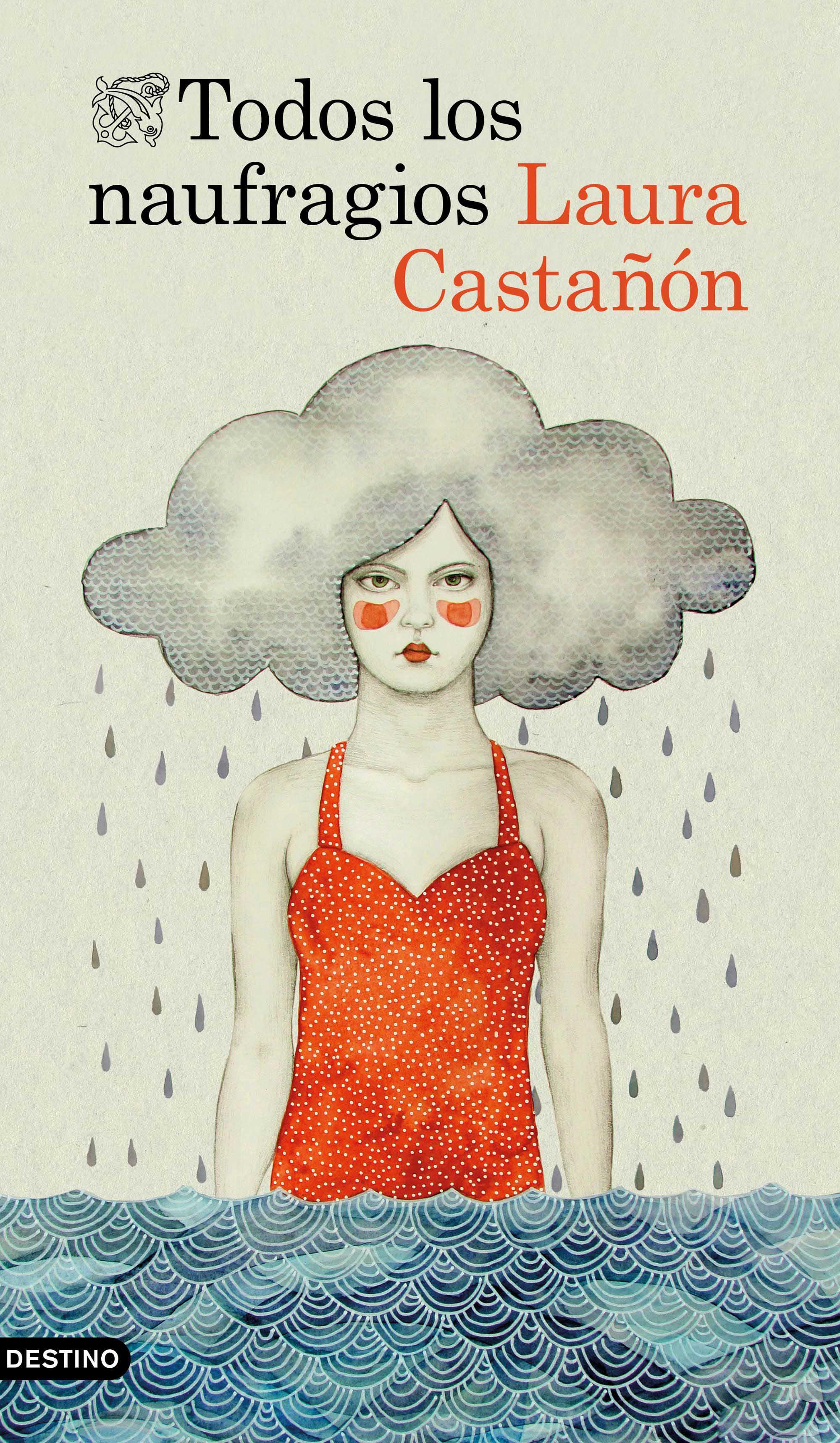 'Todos los naufragios', la nueva novela de Laura Castañón
