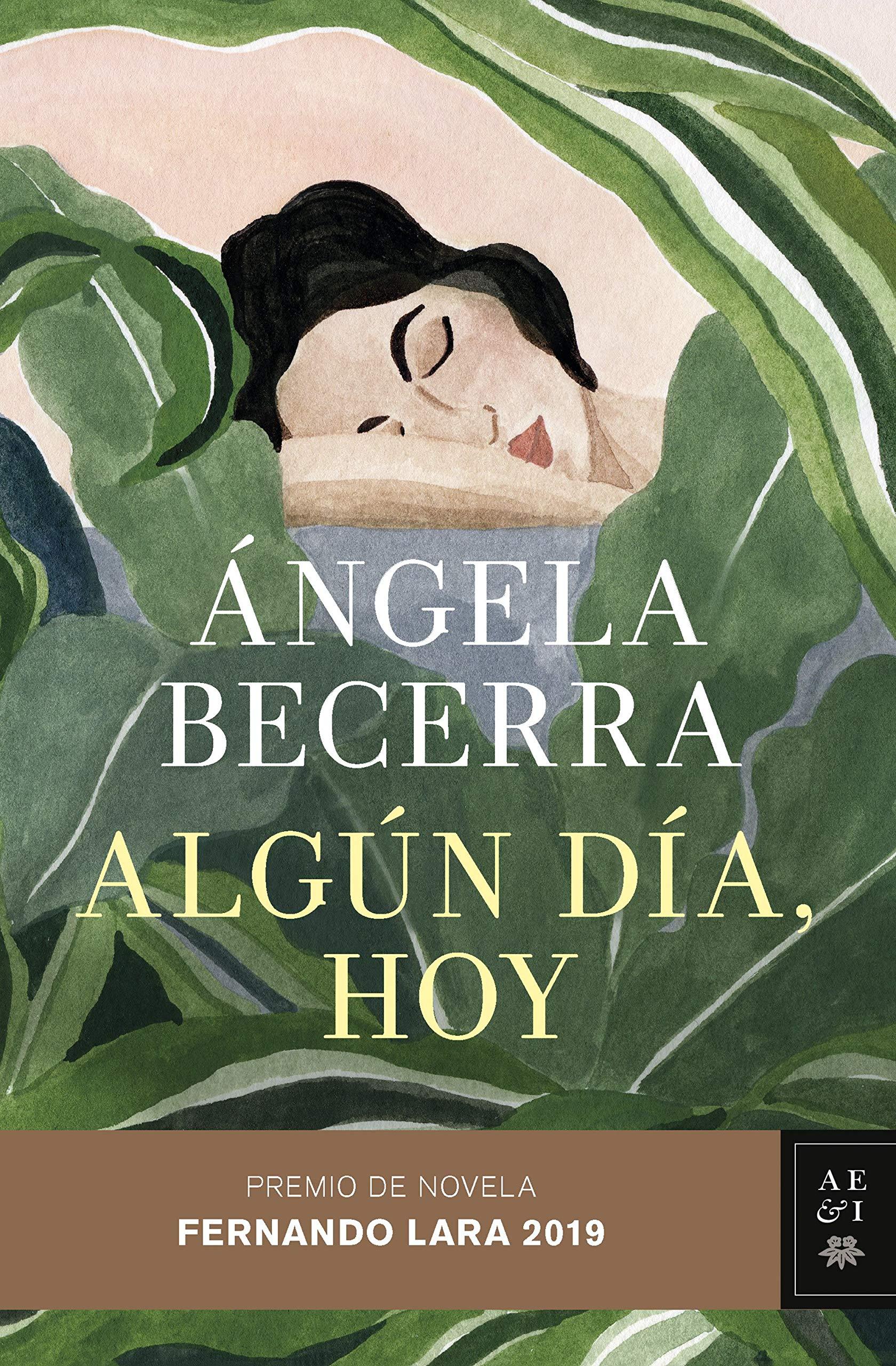 Algún día, hoy (Ángela Becerra, 2019)