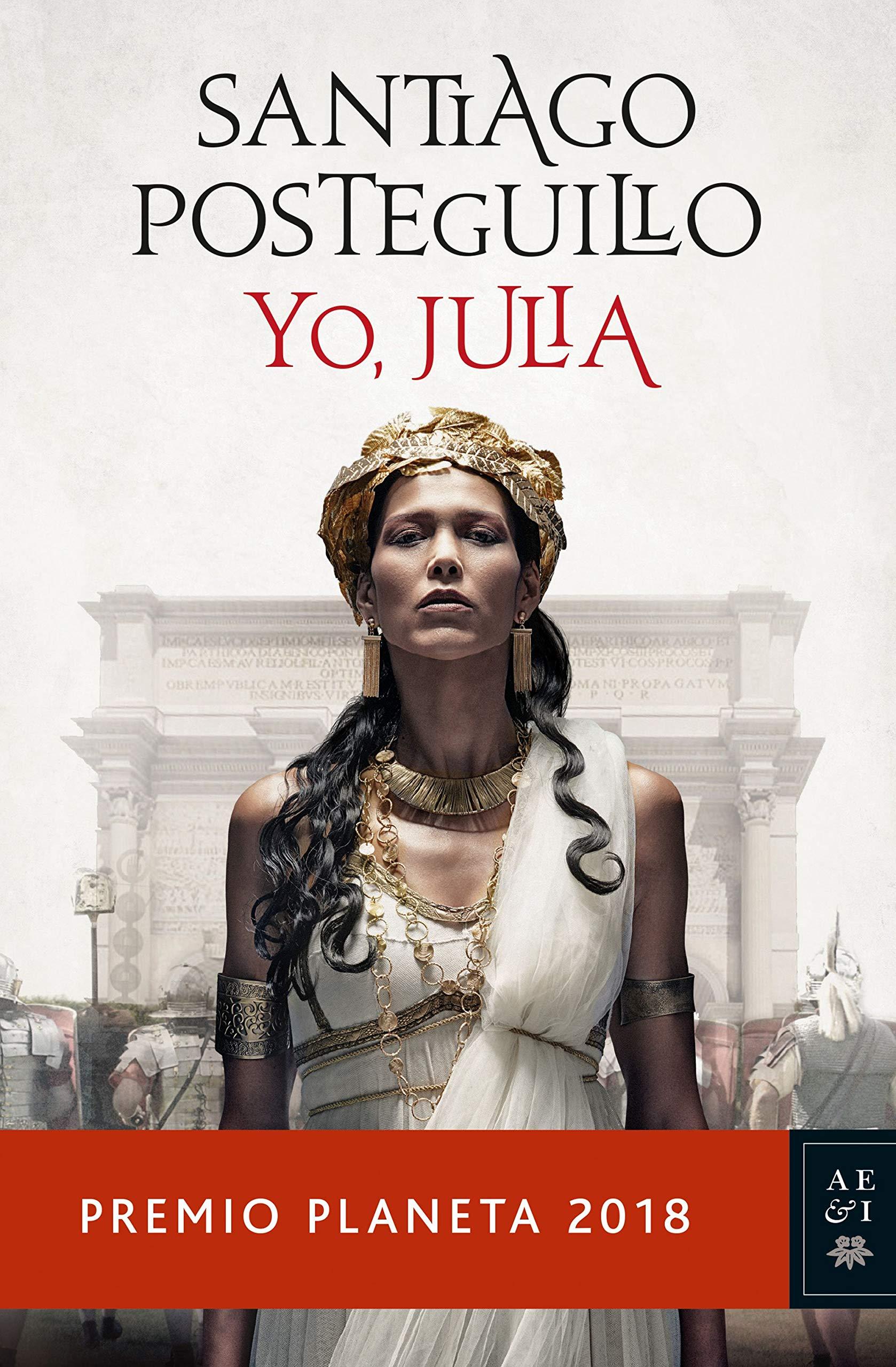Yo, Julia (Santiago Posteguillo, 2018)