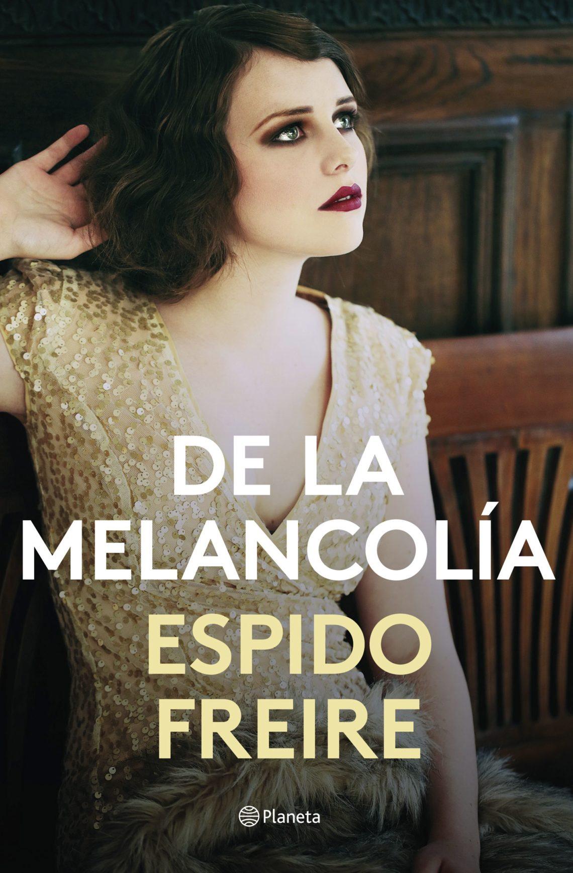 De la melancolía (Espido Freire, 2019)
