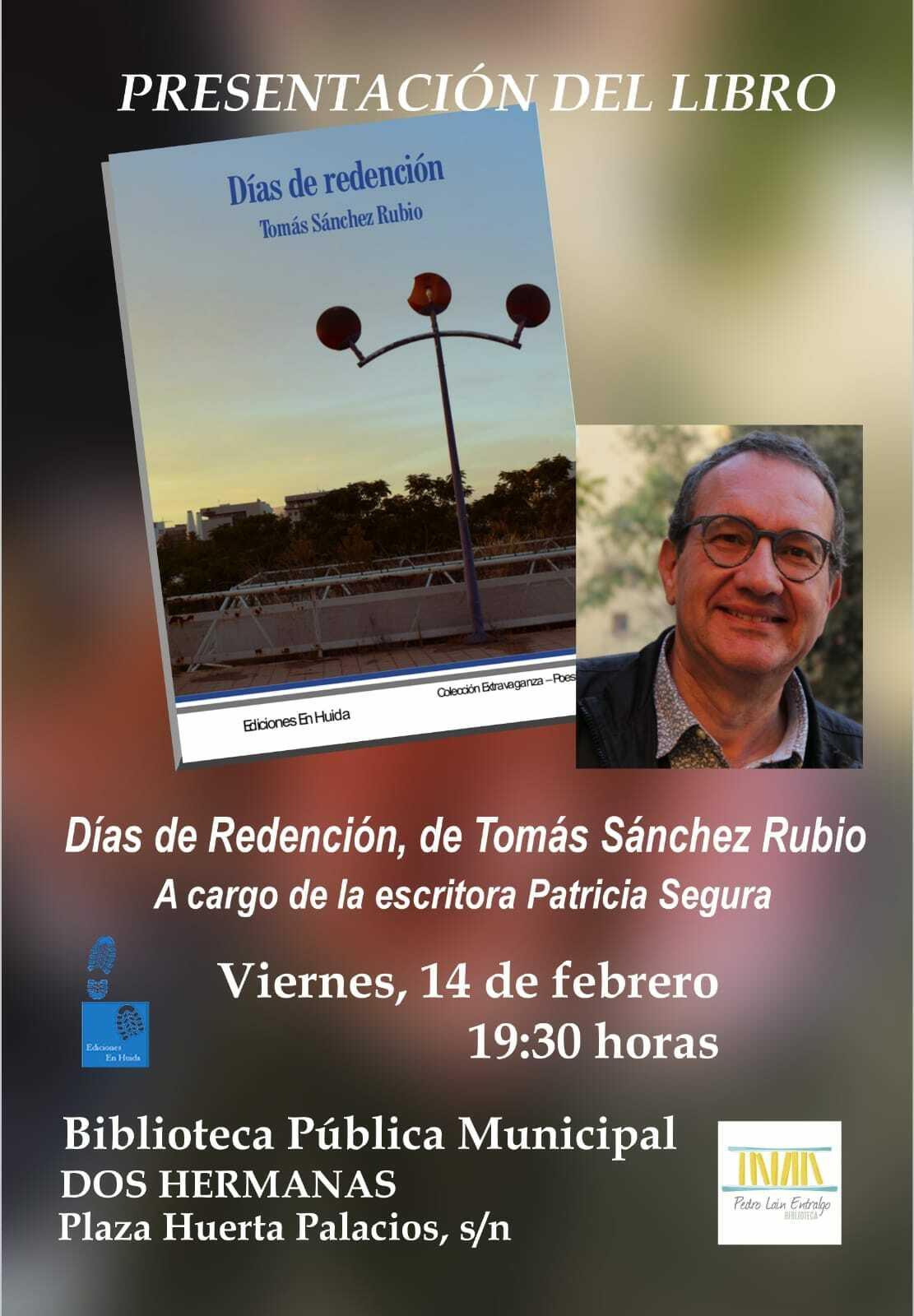 Días de redención, vivencias del poeta Tomás Sánchez Rubio