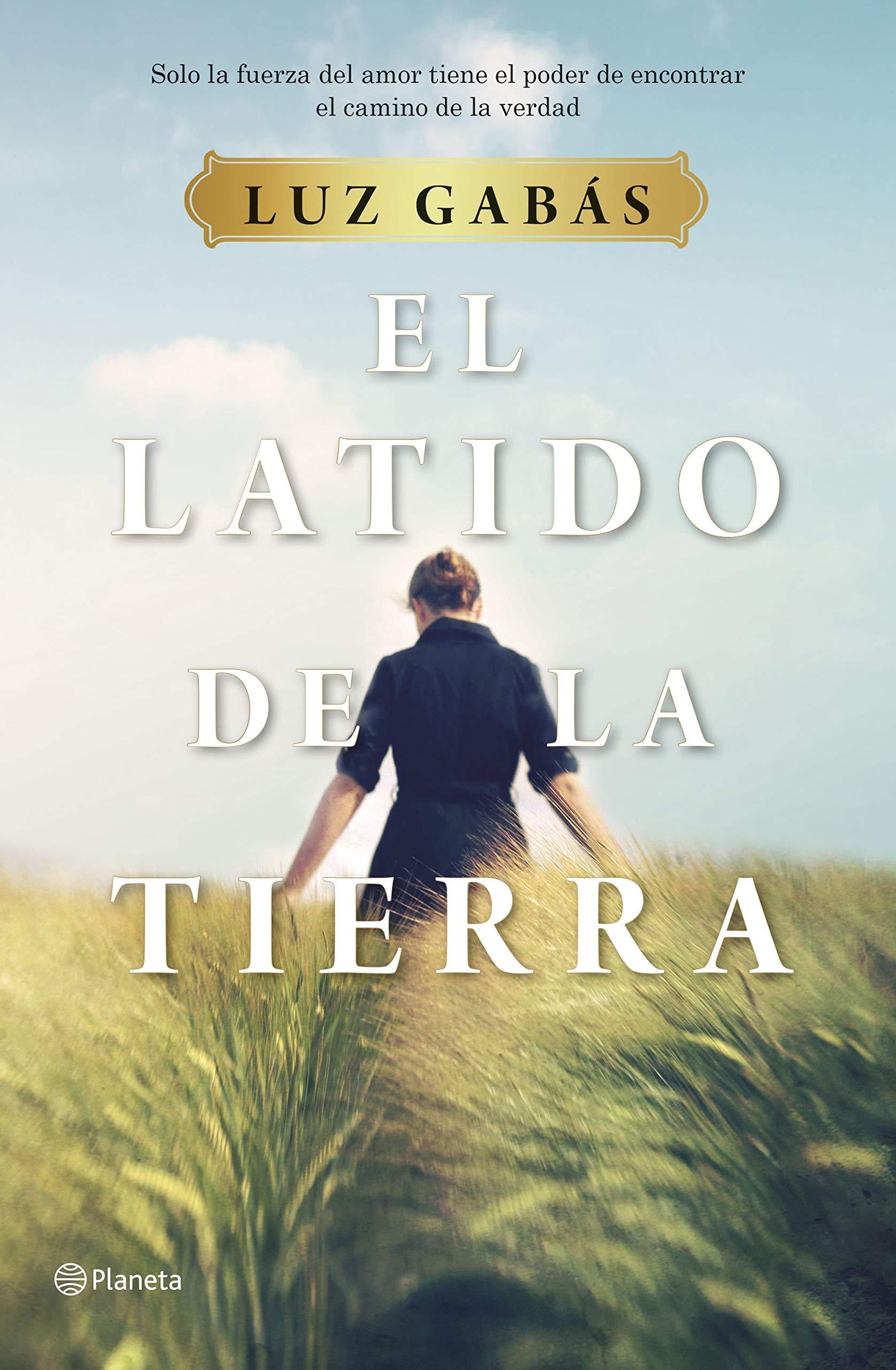El latido de la tierra (Luz Gabás, 2019)