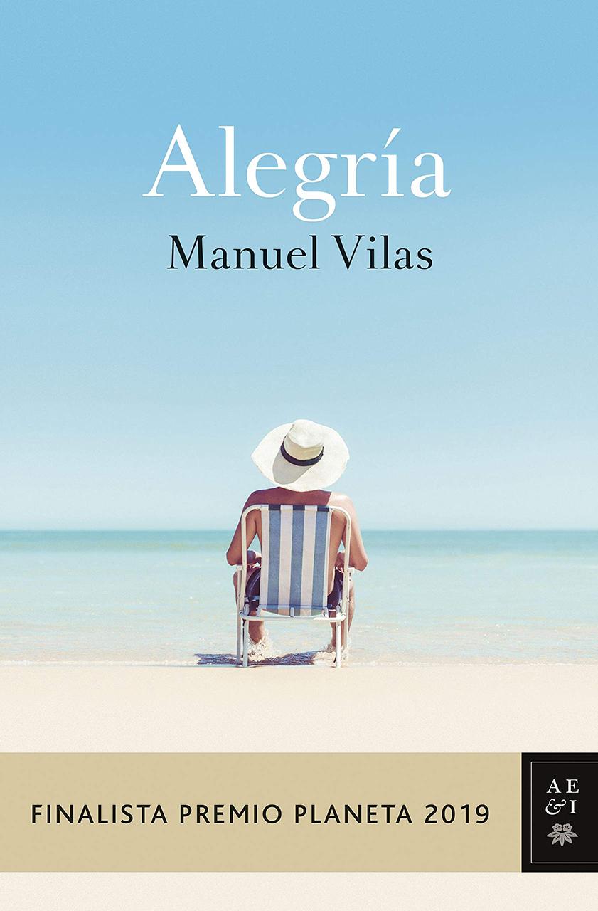 Alegría (Manuel Vilas, 2019)