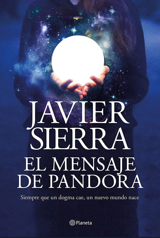 El mensaje de Pandora (Javier Sierra, 2020)