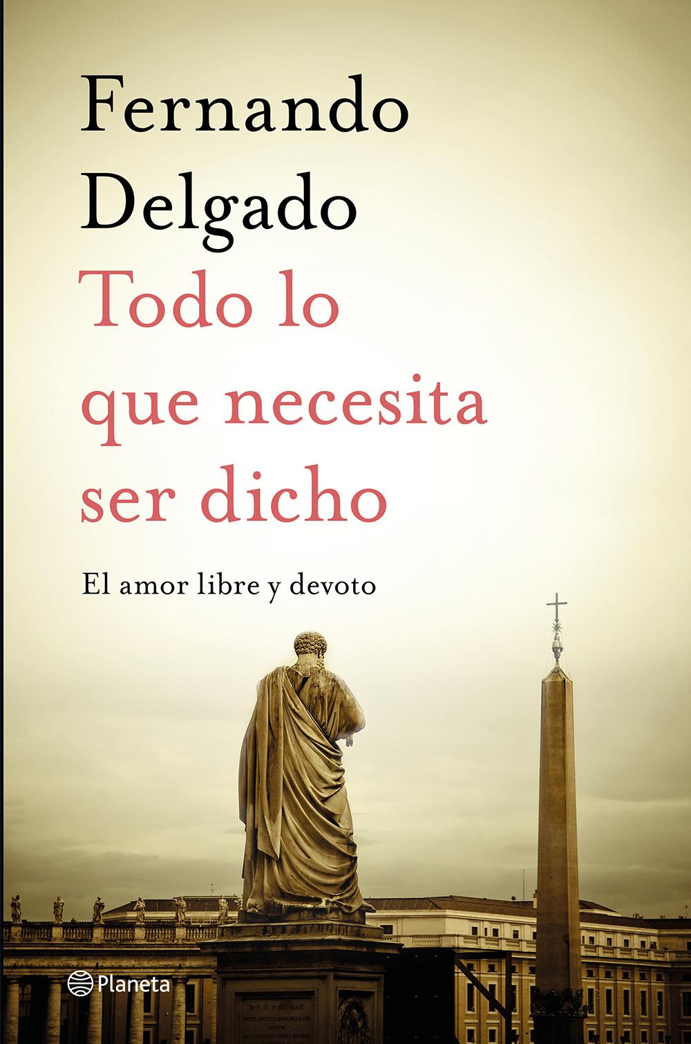 Todo lo que necesita ser dicho (Fernando Delgado, 2020)